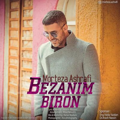 Morteza Ashrafi - Bezanim Biron