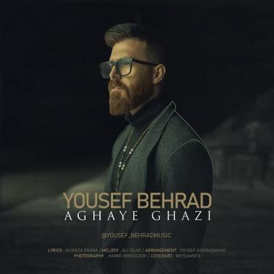 Yousef Behrad - Aghaye Ghazi