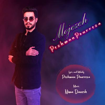 Pezhman Pourreza - Mojezeh