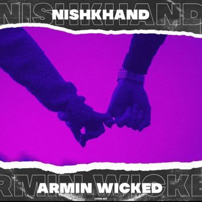 Armin Wicked - Nishkhand