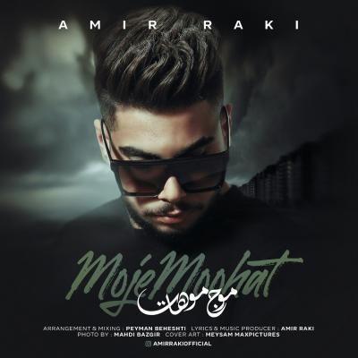 Amir Raki - Moje Moohat