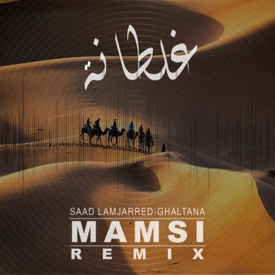 Dj Mamsi - Ghaltana (Remix)