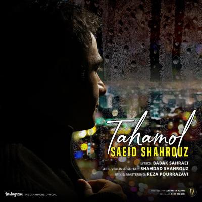 Saeid Shahrouz - Tahamol