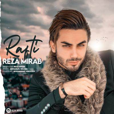 Reza Mirab - Rafti