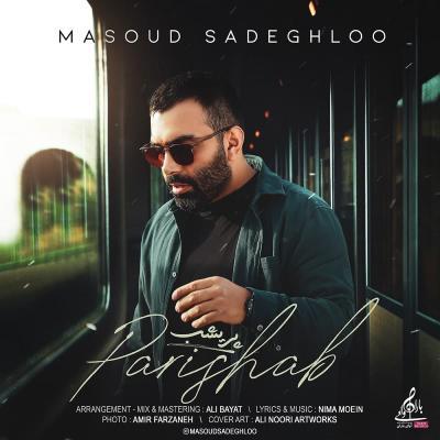Masoud Sadeghloo - Parishab