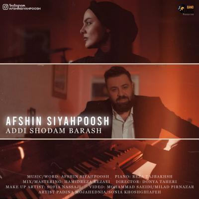 Afshin Siyahpoosh - Addi Shodam Barash