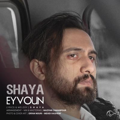 Shaya - Eyvoun