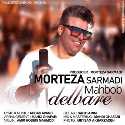 Morteza Sarmadi - Delbare Mahboob