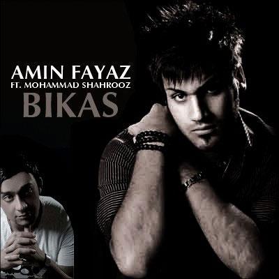 Amin Fayyaz - Bi Kas (ft Mohammad Shahrooz)