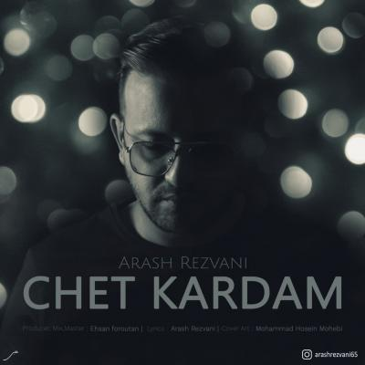 Arash Rezvani - Chet Kardam