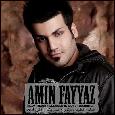 Amin Fayyaz - Bazicheh