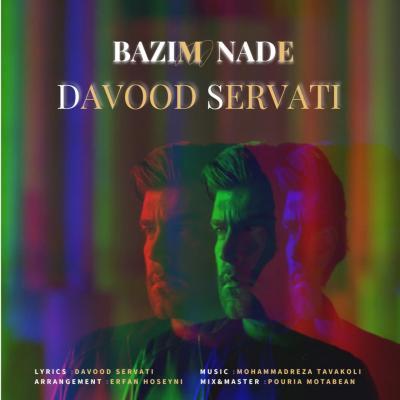Davood Servati - Bazim Nade