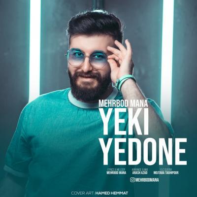 Mehrbod Mana - Yeki Yedoone
