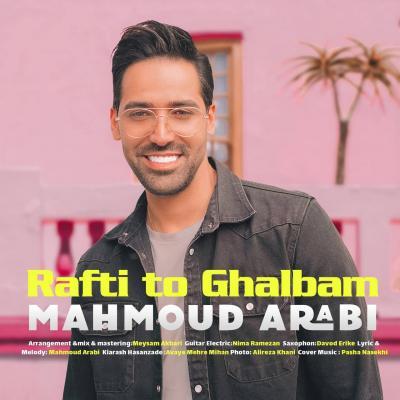 Mahmoud Arabi - Rafti To Ghalbam
