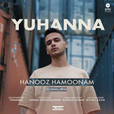 Yuhanna - Hanooz Hamoonam