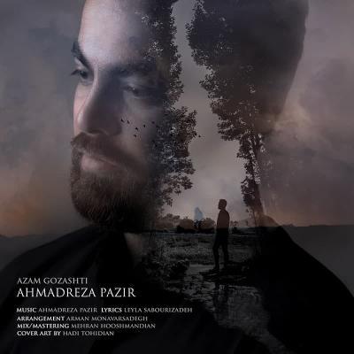 Ahmadreza Pazir - Azam Gozashti