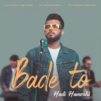 Hadi Hamrahi - Bade To