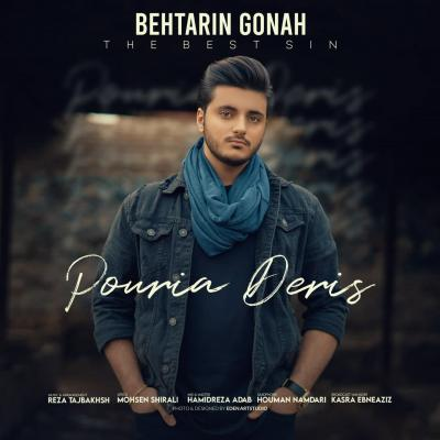 Pouria Deris - Behtarin Gonah