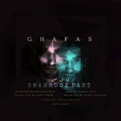 Shahrouz Fard - Ghafas