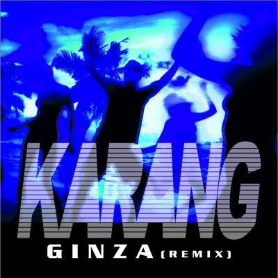 Karang - Ginza (Remix)