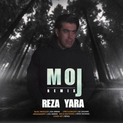 Reza Yara - Moj (Remix)