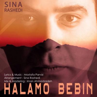 Sina Rashedi - Halamo Bebin