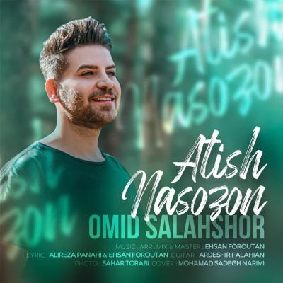 Omid Salahshor - Atish Nasozon