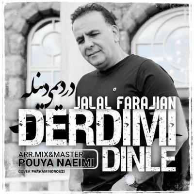 Jalal Farajian - Derdimi Dinle