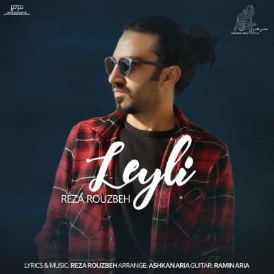 Reza Rouzbeh - Leyli