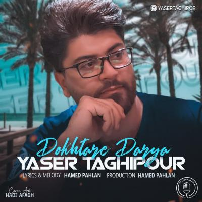 Yaser Taghipour - Dokhtare Darya