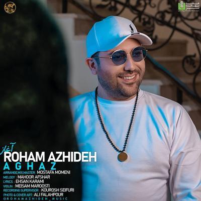Roham Azhideh - Aghaz