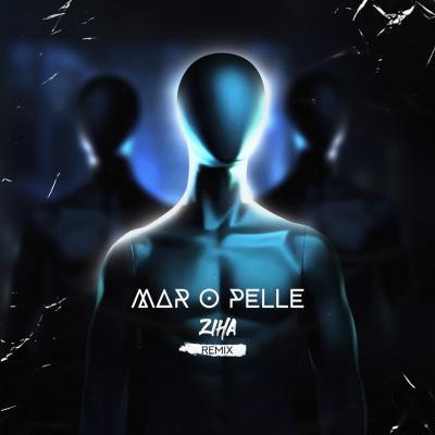 Ziha - Maro Pelle (Remix)