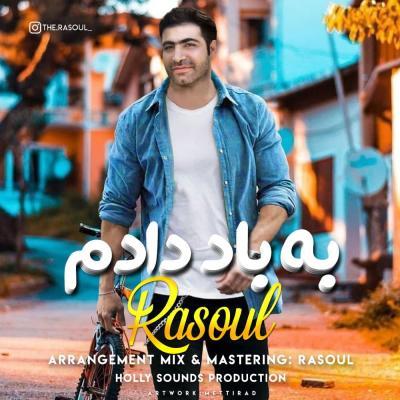 Rasoul - Be Bad Dadam
