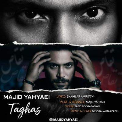 Majid Yahyaei - Taghas