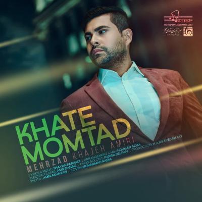 Mehrzad Khajeh Amiri - Khate Momtad