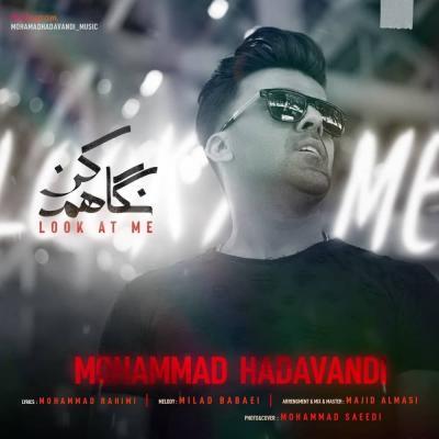 Mohammad Hadavandi - Look At Me