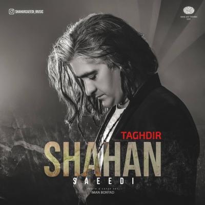 Shahan Saeedi - Taghdir