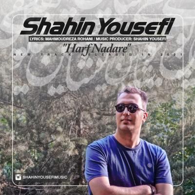 Shahin Yousefi - Harf Nadare