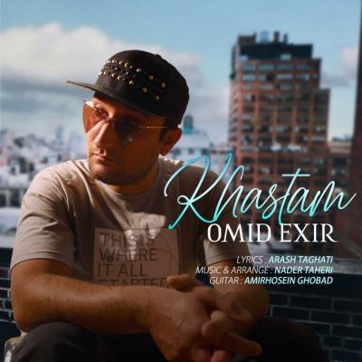 Omid Exir - Khastam