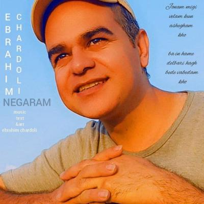 Ebrahim Chardoli - Negaram
