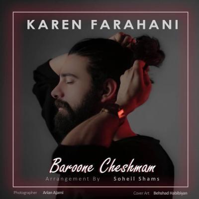 Karen Farahani - Baroone Cheshmam