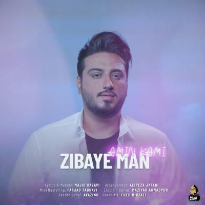 Amin Kami - Zibaye Man