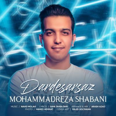 Mohammad Reza Shabani - Dardesarsaz