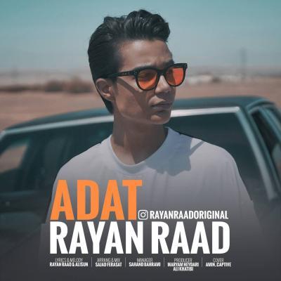 Rayan Raad - Adat