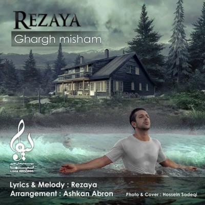 Rezaya - Ghargh Misham