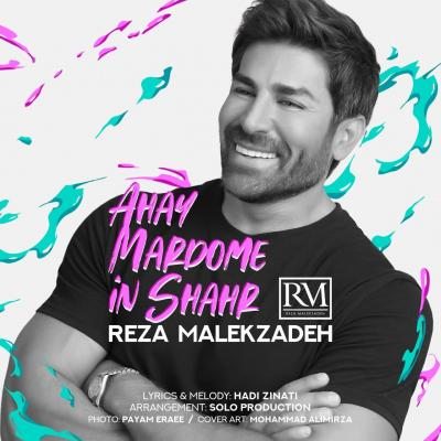Reza Malekzadeh - Ahay Mahrdome In Shahr