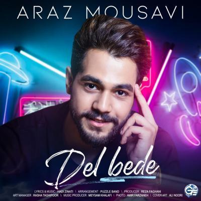 Araz Mousavi - Del Bede