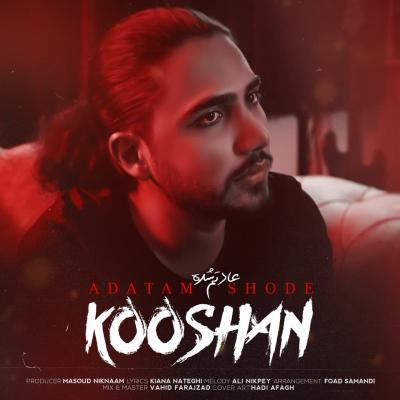 Kooshan - Adatam Shode