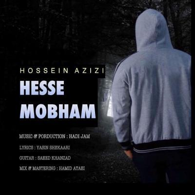 Hossein Azizi - Hesse Mobham