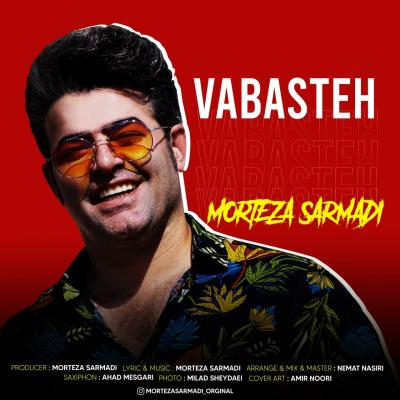 Morteza Sarmadi - Vabasteh